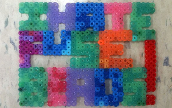 "A fuse bead reading, ""I HATE FUSE BEADS!"""